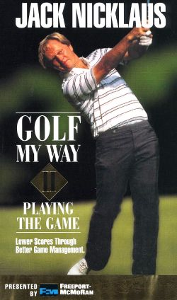 Jack Nicklaus: Golf My Way, Volume 2 - Playing the Game