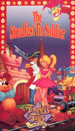 Timeless Tales from Hallmark: The Steadfast Tin Soldier