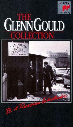 Glenn Gould Collection, Vol. 7: A Russian Interlude