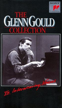 Glenn Gould Collection, Vol. 8: Interweaving Voices