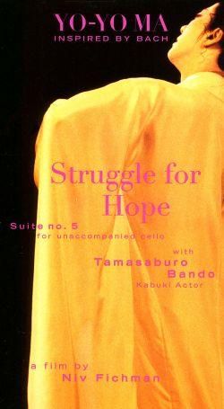 Yo-Yo Ma Inspired by Bach: Struggle For Hope
