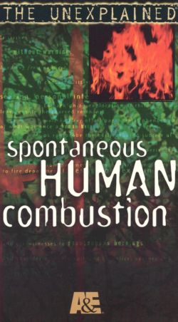 The Unexplained: Spontaneous Human Combustion (1997)