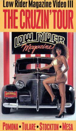 Low Rider Magazine, Video 3: The Cruzin' Tour (1991)
