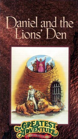 Greatest Adventure Stories from the Bible: Daniel and the Lion's Den