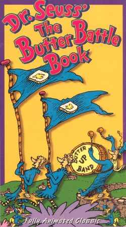 Dr. Seuss: The Butter Battle Book