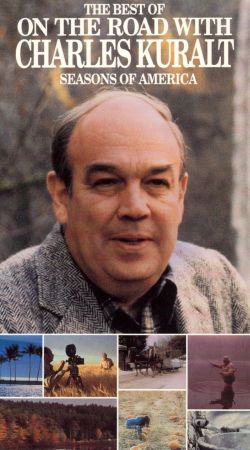 The Best of On the Road with Charles Kuralt: Seasons of America