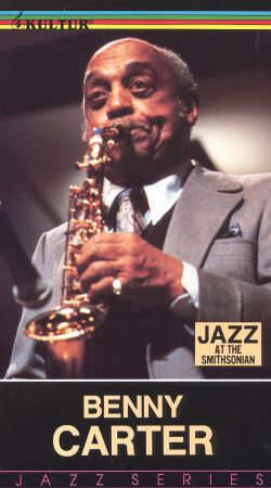 Jazz at the Smithsonian: Benny Carter