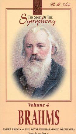 Story of the Symphony, Vol. 4: Brahms