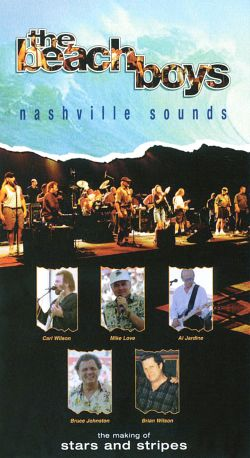 The Beach Boys: Nashville Sounds - The Making of Stars and Stripes