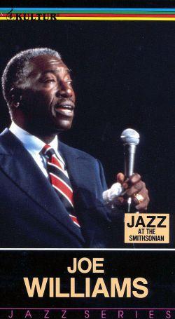 Jazz at the Smithsonian: Joe Williams