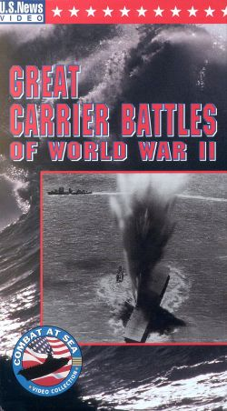 U.S. News & World Report: Combat at Sea - Great Carrier Battles of World War II