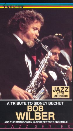 Jazz at the Smithsonian: Bob Wilber