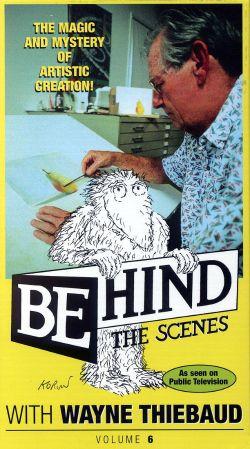 Behind the Scenes with Wayne Thiebaud