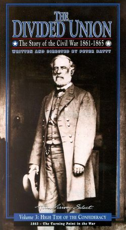 The Divided Union: The Story of the Civil War 1861-1865, Vol. 3 - High Tide of the Confederacy