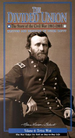 The Divided Union: The Story of the Civil War 1861-1865, Vol. 4 - Total War