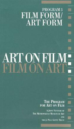 Art on Film/Film on Art, Program 3: Film Form/Art Form
