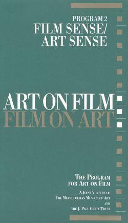 Art on Film/Film on Art, Program 2: Film Sense/Art Sense