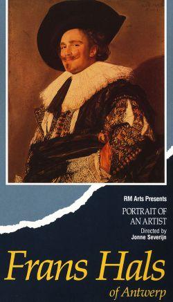 Portrait of an Artist: Frans Hals of Antwerp