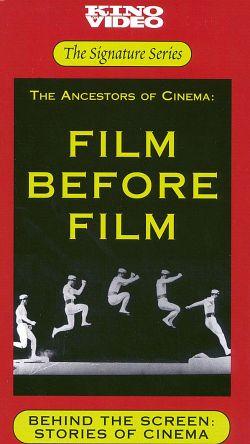 Behind the Screen: Stories of Cinema - Film Before Film