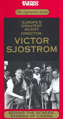 Behind the Screen: Stories of Cinema - Victor Sjostrom