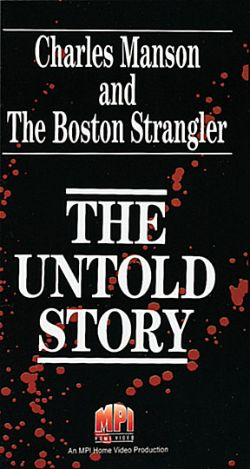 Charles Manson and the Boston Strangler: The Untold Story