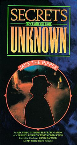 Secrets of the Unknown: Jack the Ripper