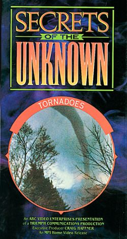 Secrets of the Unknown: Tornadoes