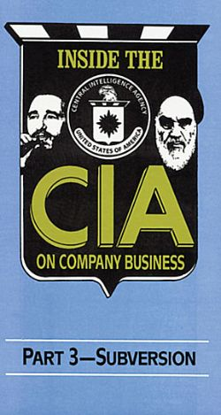 Inside the CIA: On Company Business, Part 3 - Subversion