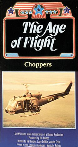 The Age of Flight: Choppers
