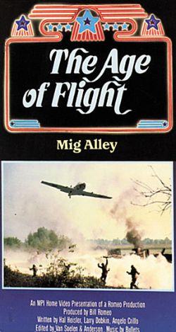 The Age of Flight: MiG Alley