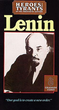 Heroes & Tyrants of the Twentieth Century: Lenin