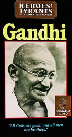Heroes & Tyrants of the Twentieth Century: Gandhi