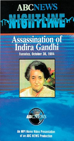 ABC News Nightline: Assassination of Indira Gandhi