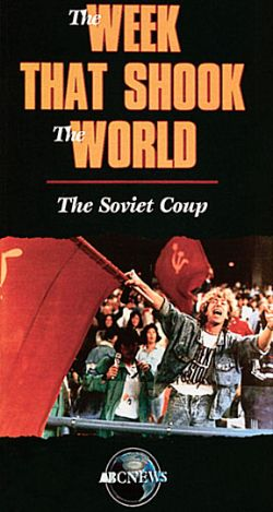 ABC News: The Week That Shook the World - The Soviet Coup
