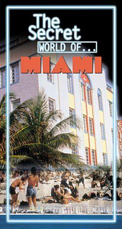 The Secret World of... Miami (1998)