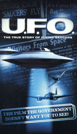 U.F.O.: The True Story of Flying Saucers
