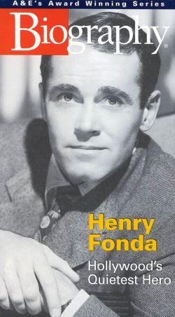 Biography: Henry Fonda - Hollywood's Quietest Hero
