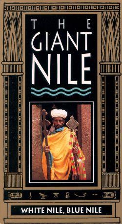 Giant Nile: White Nile, Blue Nile