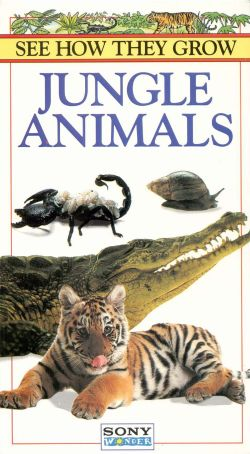 See How They Grow: Jungle Animals (1996)