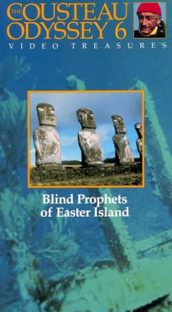 Cousteau Odyssey 6: Blind Prophets of Easter Island