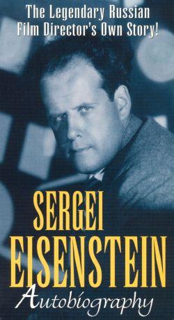 Sergei Eisenstein: Autobiography