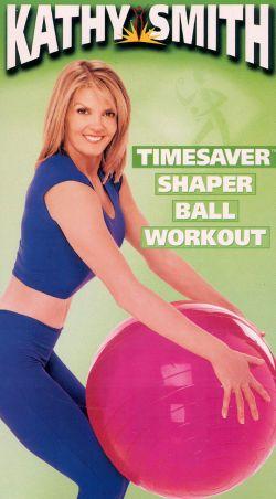 Kathy Smith: TimeSaver Shaper Ball Workout