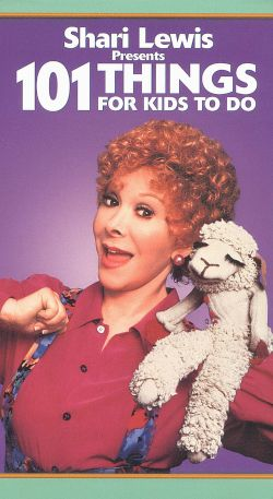 Shari Lewis: 101 Things for Kids to Do