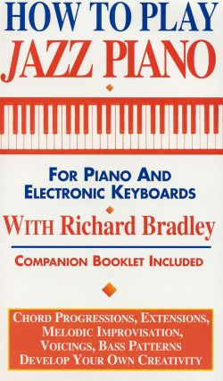 Richard Bradley: How to Play Jazz Piano