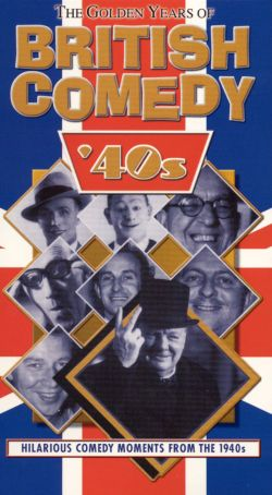 Golden Years of British Comedy, Vol. 1: The '40s