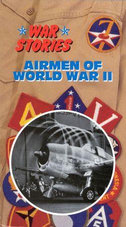 War Stories: Airmen of World War II