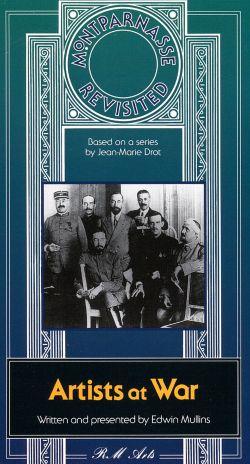 Montparnasse Revisited: Artists at War (1914-1918)