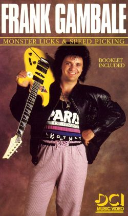 Frank Gambale: Monster Licks and Speed Picking