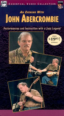 John Abercrombie: An Evening with John Abercrombie