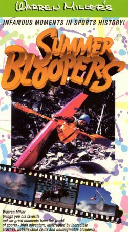 Warren Miller's Summer Bloopers